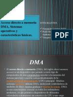Acceso directo a memoria DMA. Sistemas operativos, características básicas.