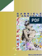 Gabriele D Annunzio EL FUEGO. Traducción_ Miguel Orts-Ramos. MALDOROR ediciones.pdf