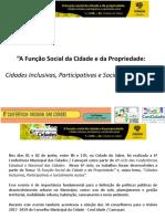GTs A Função Social da Cidade e da Propriedade - Cidades Inclusivas, Participativas e Socialmente Justas