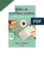 ARTE.    ESCRITO++TALLER DE ESCRITURA CREATIVA. miguel D' Addario.
