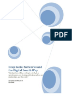 Deep Social Networks and the Digital Fourth Way