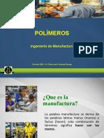 POLÍMEROS_INGENIERÍA DE MANUFACTURA.pptx