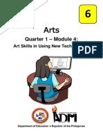 Arts6_Q1_Mod4_ArtSkillsInUsingNewTechnologies_Version3