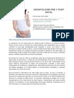 Revision bibliografica ODONTOLOGÍA PRE Y POST NATAL