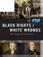 [Transgressing Boundaries_ Studies in Black Politics and Black Communities] Mills, Charles Wade - Black rights_white wrongs _ the critique of racial liberalism (2017, Oxford University Press) - libgen.lc.pdf
