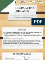 BÚSQUEDA ACTIVA DE CASOS