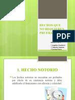 Grupo 3 - hechos que no requieren prueba.pptx
