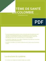 LE SYSTÈME DE SANTÉ EN COLOMBIE