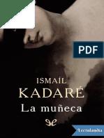 La muneca - Ismail Kadare