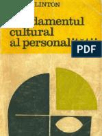 Linton, Ralf - Fundamentul cultural al personalitatii