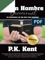 Sé un hombre devocionales- P. K. Kent