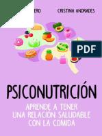 Psiconutrición. Aprende a tener una relación saludable con la comida (Cocina, dietética y Nutrición) (Spanish Edition)