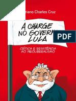 A charge no governo Lula