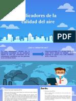 INDICADORES CALIDAD DEL AIRE.pptx