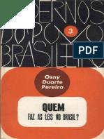 (Cadernos do Povo Brasileiro, v. 3) Quem faz as leis no Brasil_ - Osny Duarte Pereira-Civilização Brasileira (1962).pdf