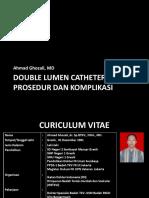 Double Lumen Catheter dr. Ahmad Ghozali