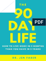 The 90 Day Life - How to Live More in 3 Months Than You Have in 3 Years.epub