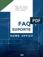 FAQ SUPORTE HOME OFFICE - NOVA TECNOLOGIA