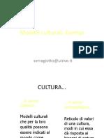 10- Modelli culturali Esempi prima parte