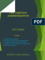 DOCUMENTOS ADMINISTRATIVOS INFORME