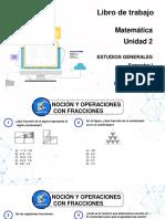 Unidad 02 _Noción y operaciones con fracciones