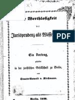 Die Werthlosigkeit der Jurisprudenz als Wissenschaft, von Kirchmann