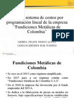 SISTEMA DE COSTOS FUNDICIONES METALICAS DE COLOMBIA