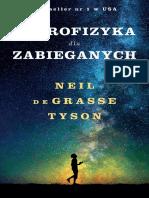 Neil deGrasse Tyson - Astrofizyka dla zabieganych.pdf