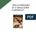 ANÁLISIS LITERARIO DE LA OBRA EL CABALLERO CARMELO