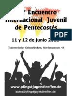 15 o EncuentroInternacional  Juvenilde Pentecostés 11 y 12 de junio 2011 Germany