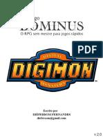 DOMINUS - DIGIMON V2.0 - Impressão