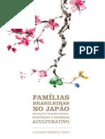 FAMILIAS BRASILEIRAS NO JAPAO Migracao Transnacional Adaptacao e Estresse Aculturativo e Book
