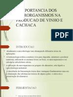 A IMPORTANCIA DOS MICRORGANISMOS NA PRODUCAO DE VINHO