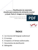Unidad 2. Planificación de materiales visuales para sesiones de animación (2. Imagen en movimiento) - Alumnos.pdf