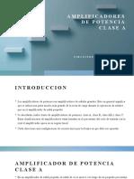 17 AMPLIFICADORES DE POTENCIA CLASE A.pptx