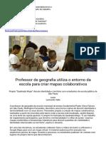 Professor de geografia utiliza o entorno da escola para criar mapas colaborativos.pdf