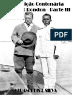 17 - Expedição Centenária Roosevelt-Rondon - III Parte - 626 Pg