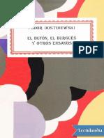 El bufon el burgues y otros ensayos - Fiodor Dostoyewski