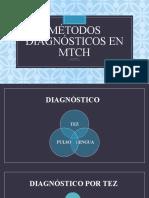 Métodos diagnósticos en mtch