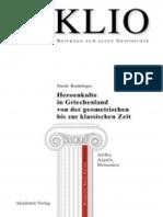 Boehringer - Heroenkulte in Griechenland von der geometrischen bis zur klassischen Zeit Attika, Argolis, Messenien.pdf