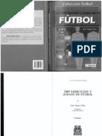 1009 EJRCICIOS Y JUEGOS DE FÚTBOL I