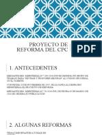 PROYECTO DE REFORMA DEL CPC.pptx