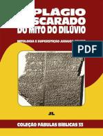 Coleção Fábulas Bíblicas Volume 33 - O Plágio descarado do mito do dilúvio