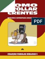 Coleção Fábulas Bíblicas Volume 5 - Como Trollar Crentes