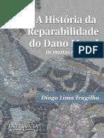 A História da Reparabilidade do Dano Moral - Diogo Lima Trugilho.pdf