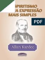 O ESPIRITISMO EM SUA EXPRESSÃO MAIS SIMPLES.pdf