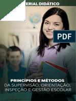 05 PRINCIPIOS E METODOS DA ORIENTACAO, INSPECAO, SUPERVISAO E GESTAO ESCOLAR