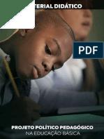 06 PROJETO POLITICO PEDAGÓGICO NA EDUCAÇÃO BÁSICA