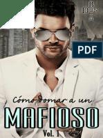 Trilogía Mafioso 1 Cómo domar a un jefe de la mafia -DonBoth.pdf
