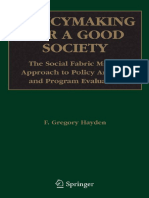 HAYDEN - Policymaking for a good society the social fabric matrix approach to policy analysis and program evaluation